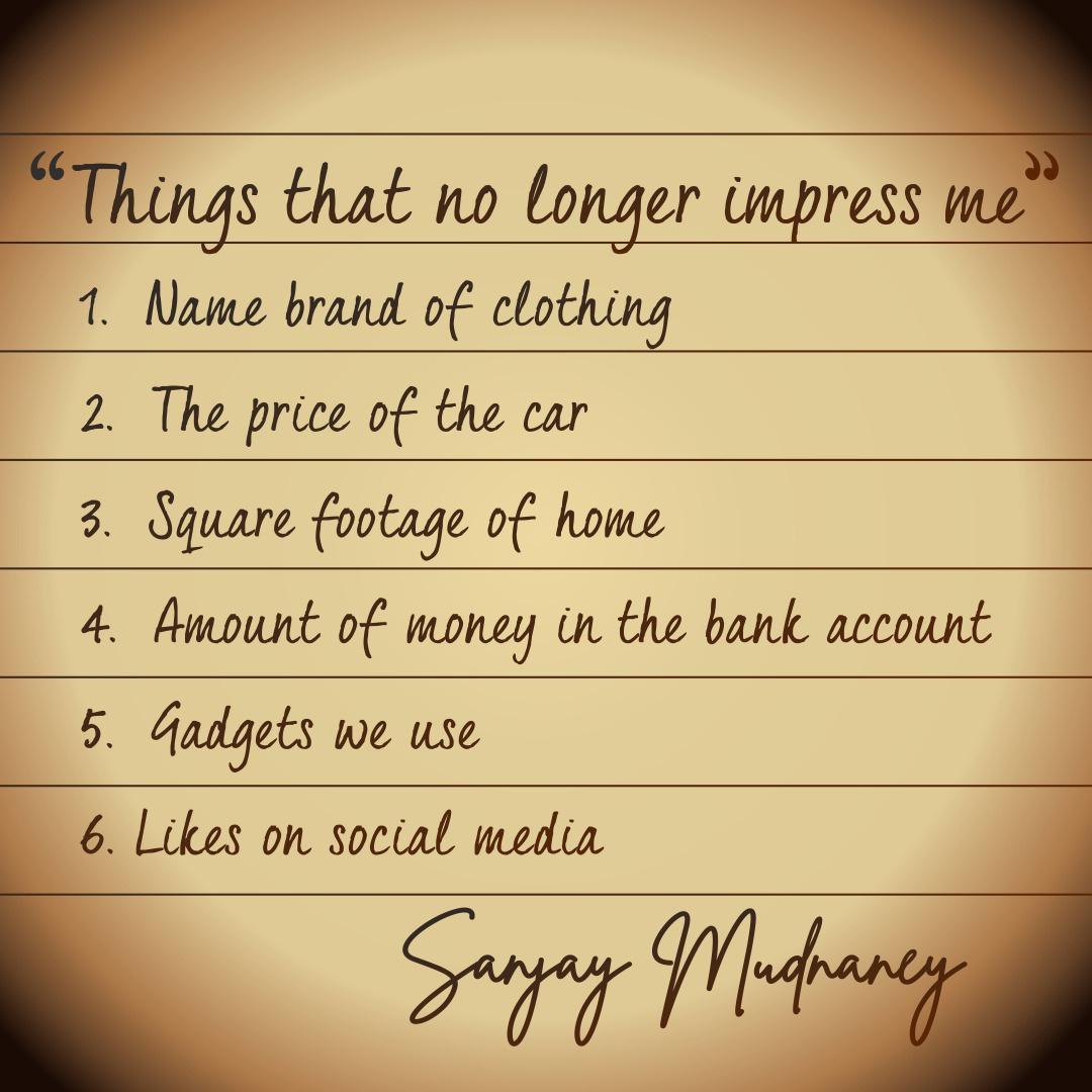 THINGS THAT NO LONGER IMPRESSME